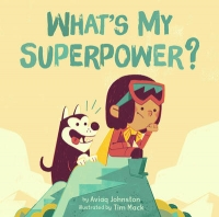 Book cover: What's My Superpower, by Aviaq Johnston